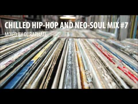 CHILLED HIP-HOP AND NEO-SOUL MIX #7