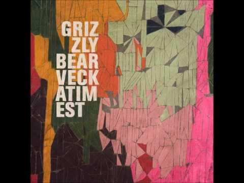 Grizzly Bear - Fine For Now