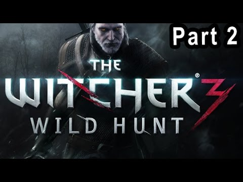 Lets Play The Witcher 3 Wild Hunt Part 2