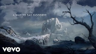 Seven Lions - A Way To Say Goodbye