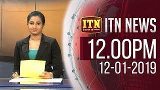 ITN News 2019-01-12 | 12.00 PM