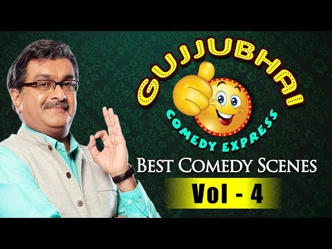 Gujjubhai Comedy Express Vol.4 : Siddharth Randeria's Best Comedy Scenes Compilation