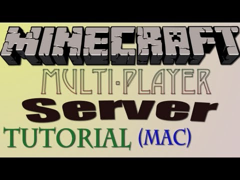 How To Make A Minecraft Server [Mac]