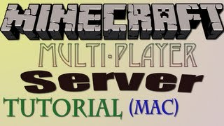 How To Make A Minecraft Server [Mac]