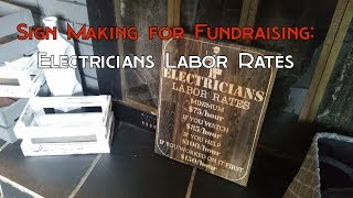 MPCNC Sign for Fundraising - Electrician Labor Rates