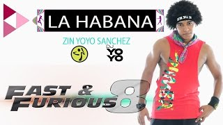 "Zumba® Fitness Pinto ""Wahin"" & DJ Ricky Luna - La Habana Feat. El Taiger The Fate Of The Furious"