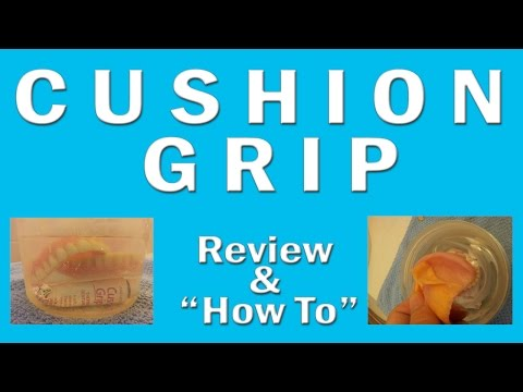 Dentures: Cushion Grip Review and How to :)