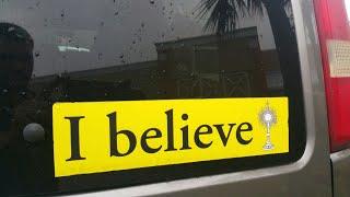 """""""I Believe"""" Catholic Bumper Sticker (Solar Monstrance Heresy)"""
