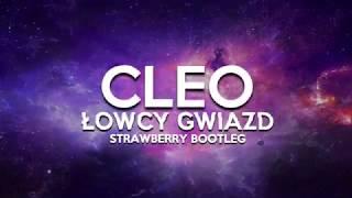 download lagu Cleo - Łowcy Gwiazd Strawberry Bootleg gratis