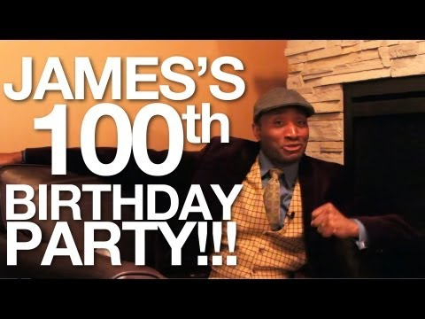 James's 100th Birthday Party!!!