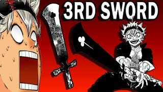 Asta's THIRD Sword Explained!!