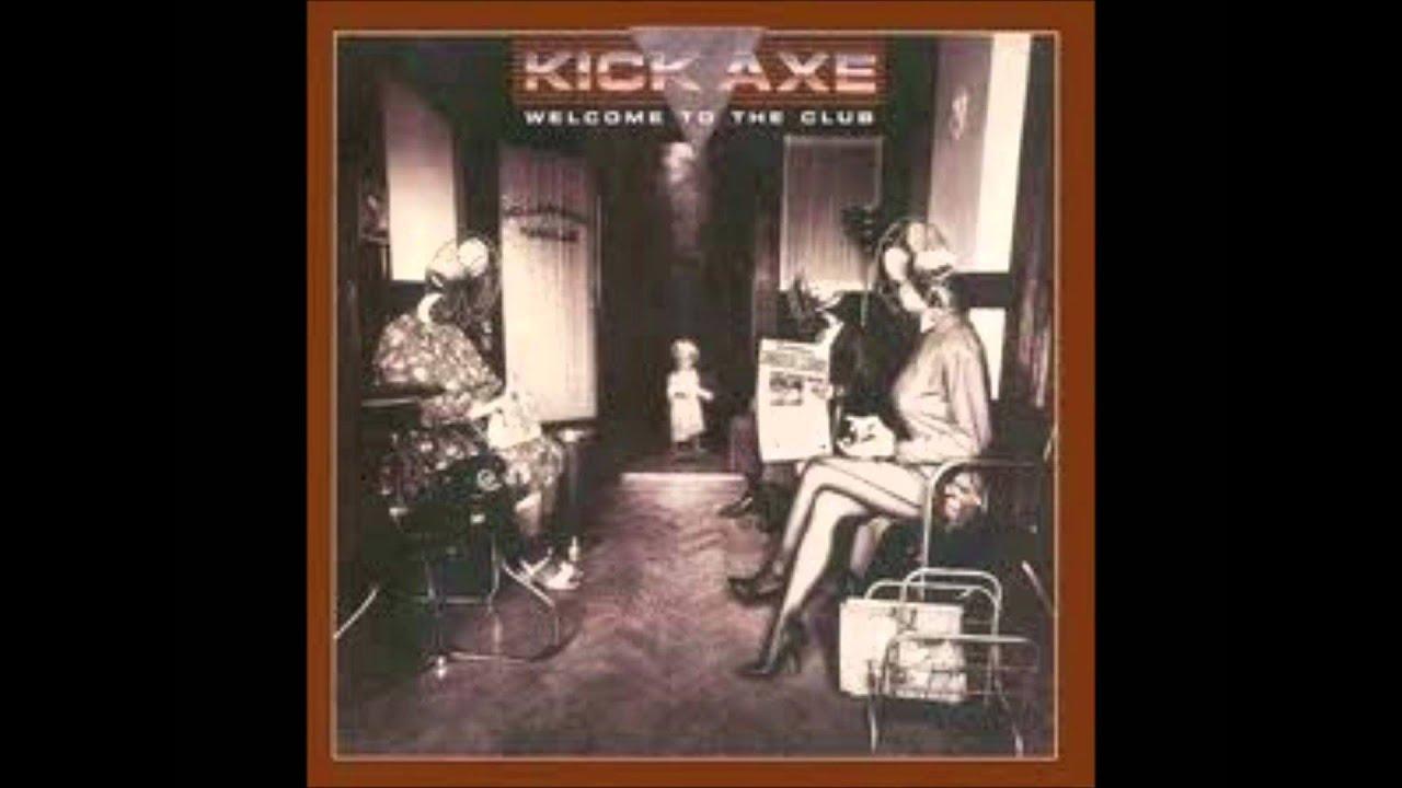 kick axe welcome to the club rar filecloudsingapore. Black Bedroom Furniture Sets. Home Design Ideas