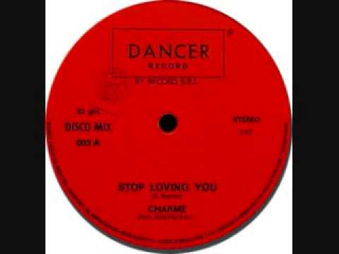 Charme - Stop Loving You - Disco Queen