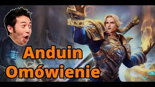 Anduin - omówienie postaci Heroes of the Storm PL