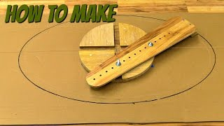 (how to make) a router jig for making ellipes