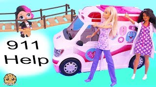 911 Call Part 3 ! Barbie Ambulance Care Clinic Car with LOL Surprise Dolls