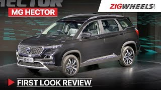 MG Hector 2019: First Look   Price starts at Rs 12.18 Lakh   Cyborgs Welcome!   Zigwheels.com
