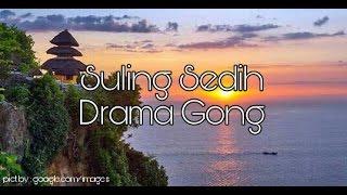 Upak Suling Sedih Drama Gong