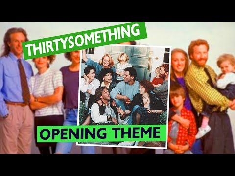 Thirtysomething Theme