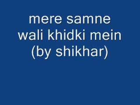 Mere Samne Wali Khidki Mein video
