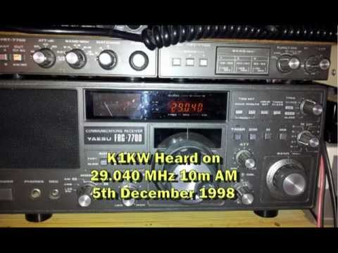 K1KW on 10m AM - Last sunspot cycle in 1998 - received on Yaesu FRG7700 as shown  - Audio only