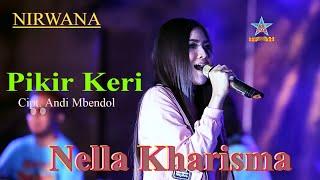 Download Lagu Nella Kharisma - Pikir keri [official music video] Gratis STAFABAND