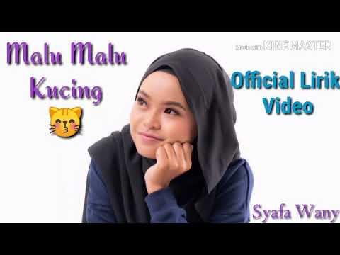 Download Malu Malu Kucing - Syafa Wany     Mp4 baru