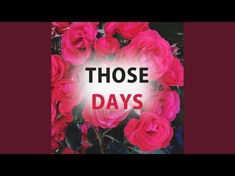 Download  Those Days Gratis, download lagu terbaru