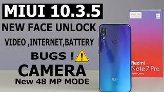 Redmi Note 7 Pro # Miui 10.3.5 #major update#all changes #battery drain#camera bug#internet speed
