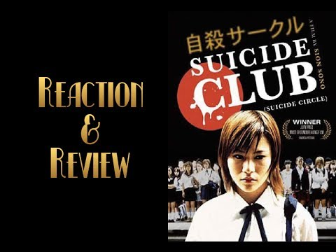 Reaction & Review | Suicide Club