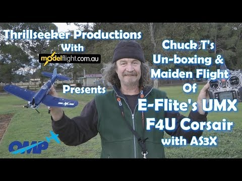 UMX F4U Corsair with AS3X unboxing & maiden Flight with ChuckT