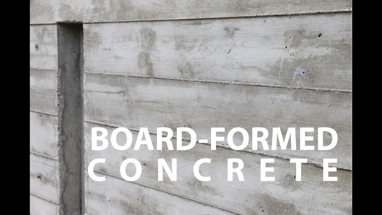 Board Formed Architectural Concrete Walls How To Youtube