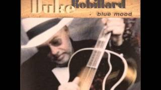 Duke Robillard Love Is Just A Gamble