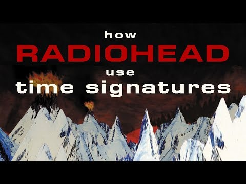 How Radiohead use Time Signatures