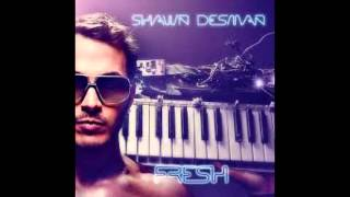 Watch Shawn Desman Fresh video