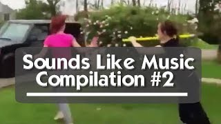 Sounds Like Music Compilation #2