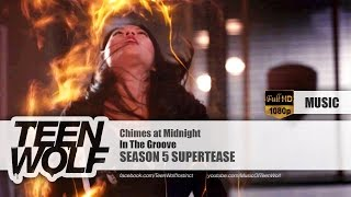 In The Groove - Chimes at Midnight | Teen Wolf Season 5 Part.1 Supertease Music [HD]