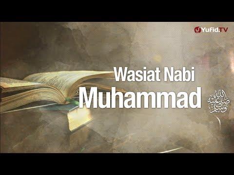 Ceramah Agama: Wasiat Nabi Muhammad Shallallahu 'alaihi wasallam - Ustadz Lalu Ahmad Yani, Lc.