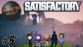 Satisfactory Part 5 - Call Down The Space Rope - CharacterSelect