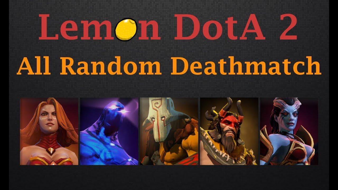 Lemon DotA 2 All Random Deathmatch 1 ARDM First Look