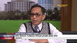 BPK Tunggu Penjelasan KPK Soal Sumber Waras