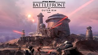 Star Wars Battlefront – Outer Rim Gameplay Trailer