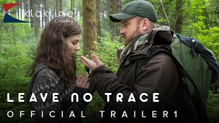 2018 Leave No Trace  Official Trailer 1 HD - Bleecker Street