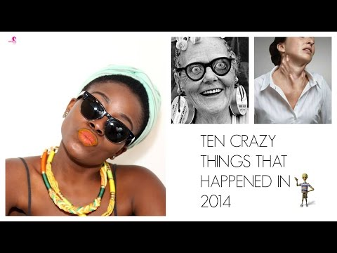 10 Crazy Things That Happened IN 2014