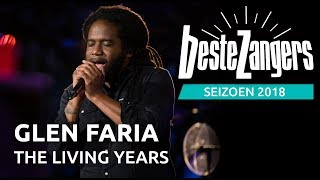 Glen Faria - The living years | Beste Zangers 2018