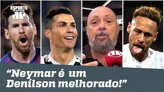 Messi e Cristiano Ronaldo são F...! Neymar? Um Denílson melhorado!   Nilson Cesar