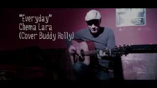 """Everyday"" by Chema Lara (Cover) Buddy Holly"