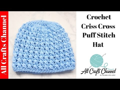 How to crochet a criss cross puff stitch beanie - Music Videos