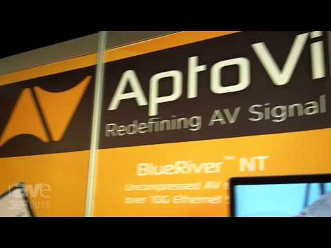 ISE 2015: AptoVision Previews its BlueRiver NT Technology