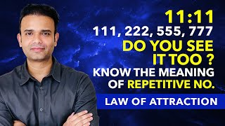 MEANING of 11:11 - Have You Been Seeing 1111, 222, 333 Repetitive No Everywhere | Law of Attraction